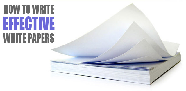 how to write effective white papers