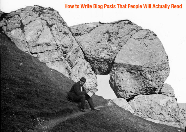 how to write blog posts the will be read